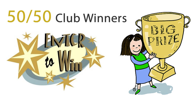 50/50 Club Winners